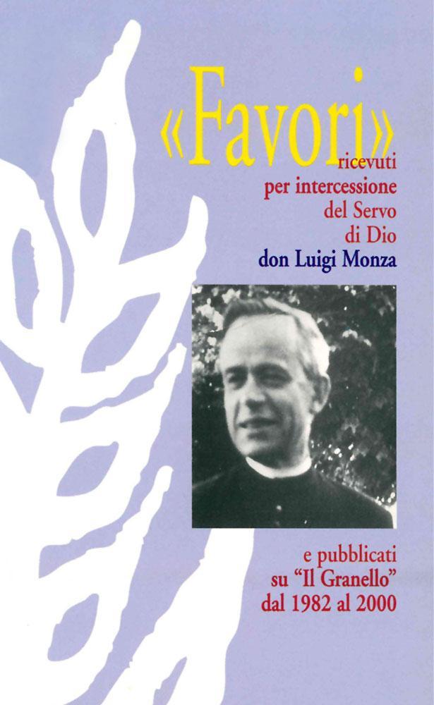 Favori ricevuti intercessione Beato Luigi Monza